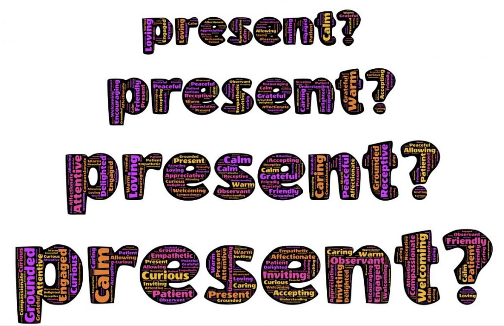 Present and mindful