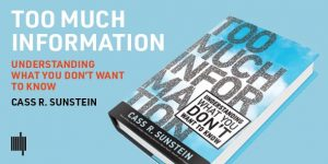 Cover of book Too Much Information by Cass R. Sunstein